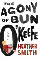 The agony of Bun O'Keefe cover