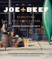 Joe beef : surviving the apocalypse : another cookbook of sorts cover