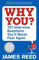 Why you? : 101 job interview questions you'll never fear again cover