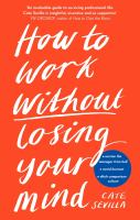 How to Work Without Losing Your Mind cover