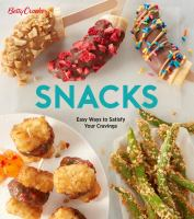 Snacks: Easy Way to Satisfy Your Cravings cover
