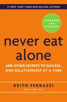 Never eat alone : and other secrets to success, one relationship at a time cover
