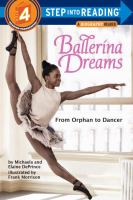 Ballerina Dreams:  From Orphan to Dancer by Michaela DePince and Elaina DePrince