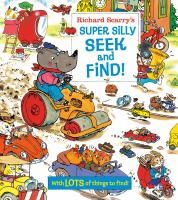 Richard Scarry's Super Silly Seek and Find! cover