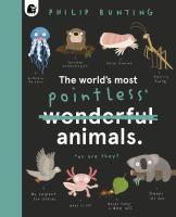 The World's Most Pointless Animals cover