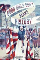 Good Girls Don't Make History cover