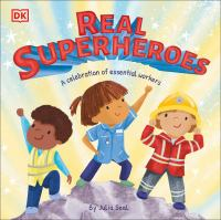 Real Superheroes: A Celebration of Essential Workers cover