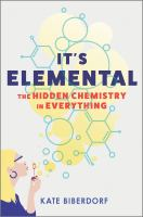 It's Elemental: The Hidden Chemistry in Everything cover