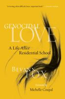 Genocidal Love: A Life After Residential School cover