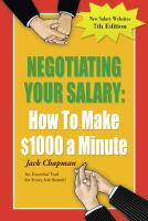 Negotiating your salary : how to make $1,000 a minute cover