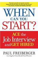 When can you start? : ace the interview and get hired cover