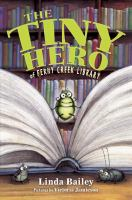 The Tiny Hero of Ferny Creek Library by Lindy Bailey