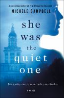 She Was The Quiet One by Michelle Campbell