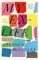 My Ex-Life by Stephen McCauley
