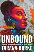 Unbound: My Story of Liberation and the Birth of the Me Too Movement cover