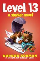 Level 13: A Slacker Novel cover