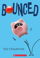 Bounced by Ted Staunton