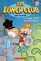 The Lunch Club: It Came from the Basement cover