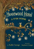 Heartwood Hotel by Kallie George