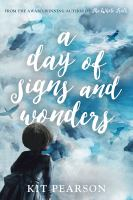 A day of signs and wonder by Kit Pearson