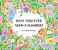 Have You Ever Seen A Flower? cover