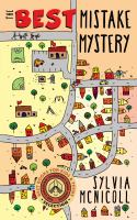 The Best Mistake Mystery by Sylvia McNicoll