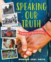 Speaking our truth : a journey of reconciliation cover