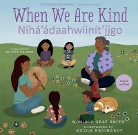 When We Are Kind = Nihaa'ádahwiinít'ı̨́́įgo cover