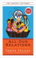 All Our Relations: Finding the Path Forward cover