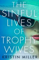 The Sinful Lives of Trophy Wives cover