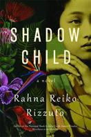 Shadow Child by Rahna Rizzuto