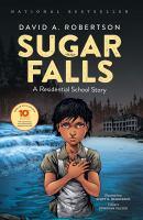 Sugar Falls: A Residential School Story cover