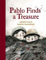 Pablo Finds a Treasure by Andrée Poulin