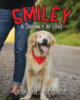Smiley: A Journey of Love by Joanne George
