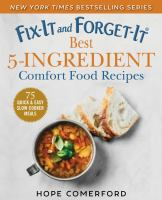 Fix-It and Forget-It: Best Ingredient Comfort Food Recipes cover