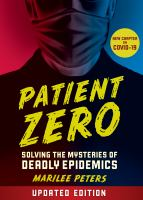 Patient Zero: Solving the Mysteries of Deadly Epidemics cover