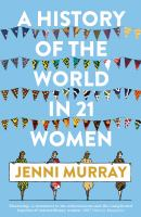 The History of the World in 21 Women cover