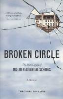 Broken Circle: The Dark Legacy of Indian Residential Schools: A Memoir cover