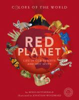 Red Planet: Life in Our Deserts and Hot Spots cover