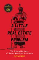 We Had a Little Real Estate Problem cover