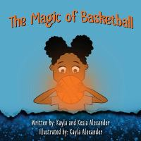 The Magic of Basketball cover