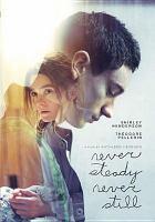 Never steady, never still cover