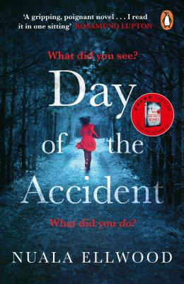 Cover image for Day of the accident / Nuala Ellwood.