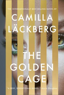Cover image for The gilded cage / Camilla Lackberg ; translated from the Swedish by Neil Smith.
