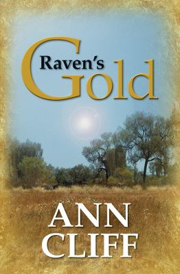 Cover image for Raven's gold [large print] / Ann Cliff.