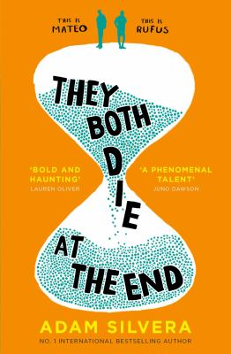 Cover image for They both die at the end / Adam Silvera.