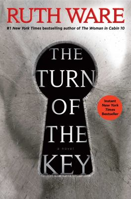 Cover image for The turn of the key / Ruth Ware.