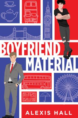Cover image for Boyfriend material / Alexis Hall.