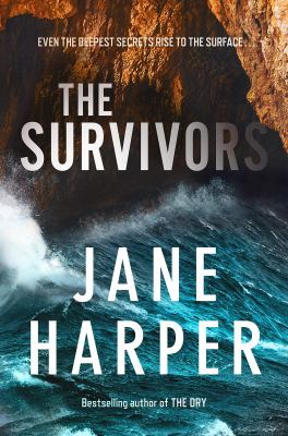 Cover image for The survivors / Jane Harper.