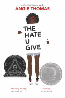 Cover image for The hate u give / Angie Thomas.